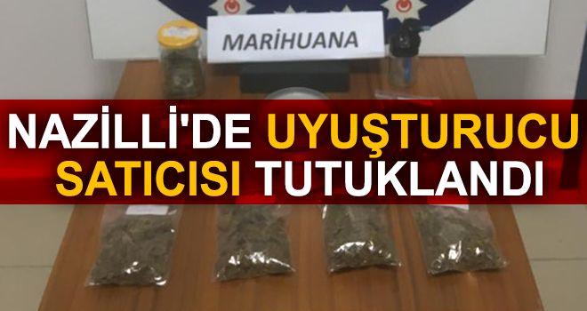 Nazilli'de uyuşturucu satıcısı tutuklandı