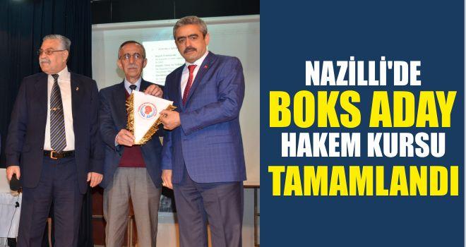 Nazilli'de Boks Aday Hakem Kursu tamamlandı