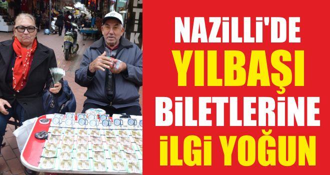 Nazilli'de yılbaşı biletlerine ilgi yoğun