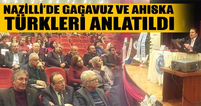 Nazilli'de Gagavuz ve Ahıska Türkleri anlatıldı