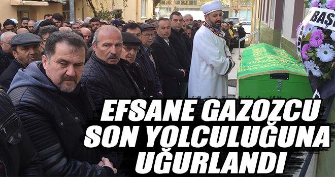 Efsane Gazozcu, son yolculuğuna uğurlandı