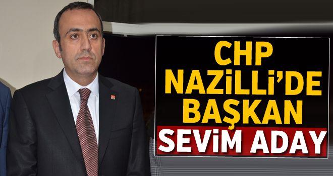 CHP Nazilli'de Başkan Sevim aday