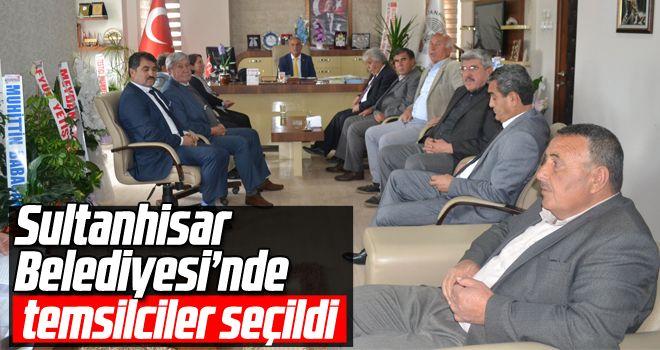 Sultanhisar Belediyesi'nde temsilciler seçildi