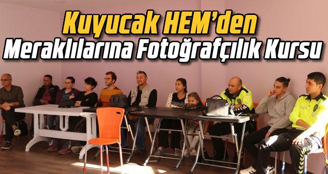 Kuyucak HEM'den meraklılarına Fotoğrafçılık Kursu