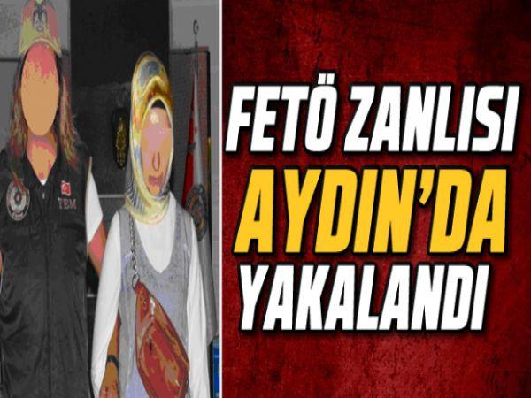 FETÖ zanlısı Aydın'da yakalandı
