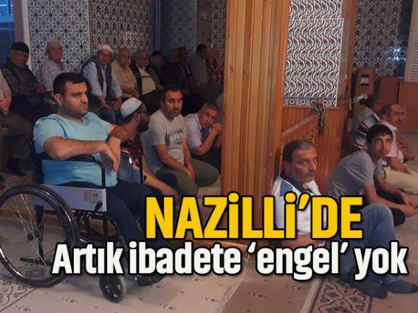 Nazilli'de ibadetler artık 'engel'siz