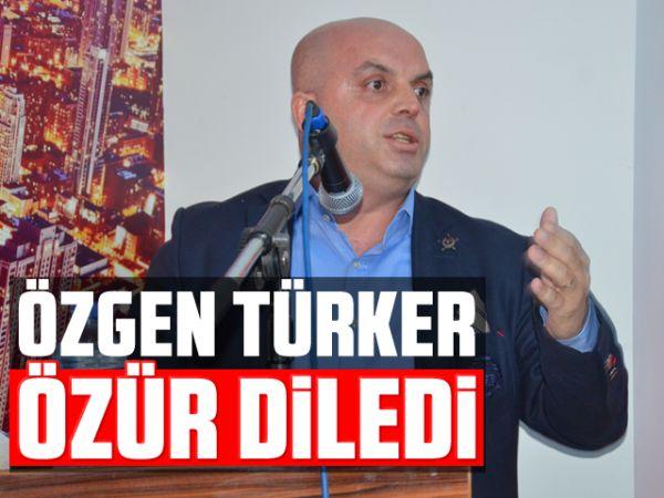 Özgen Türker özür diledi