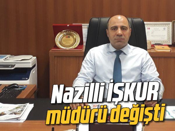 Nazilli İŞKUR müdürü değişti