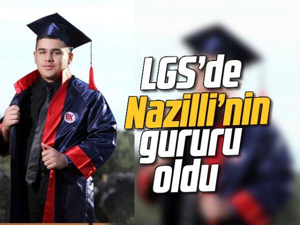 LGS'de Nazilli'nin gururu oldu