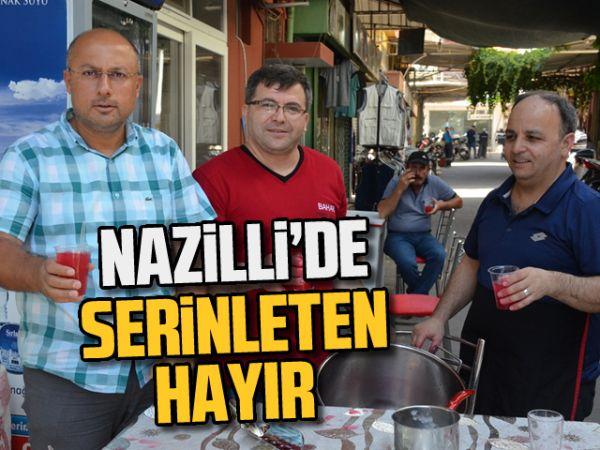 Nazilli'de serinleten hayır