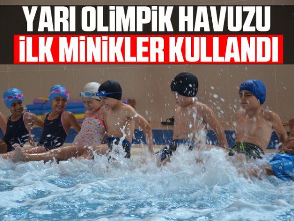 Yarı olimpik havuzu ilk minikler kullandı