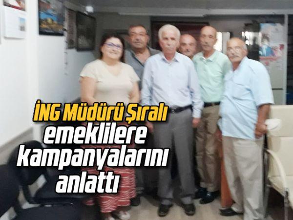 İNG Müdürü Şıralı, emeklilere kampanyalarını anlattı