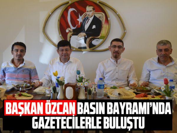 Başkan Özcan, Basın Bayramı'nda gazetecilerle buluştu
