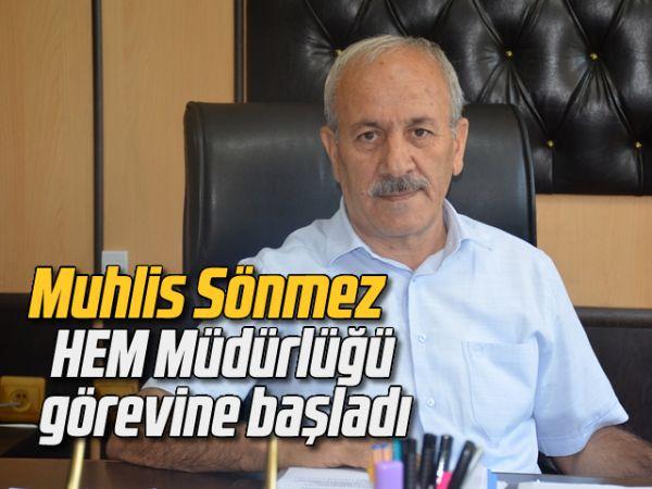 Muhlis Sönmez, HEM Müdürlüğü görevine başladı