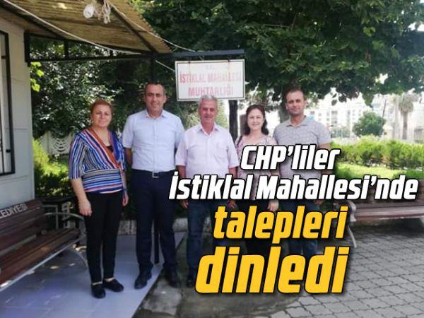 CHP'liler İstiklal Mahallesi'nde talepleri dinledi