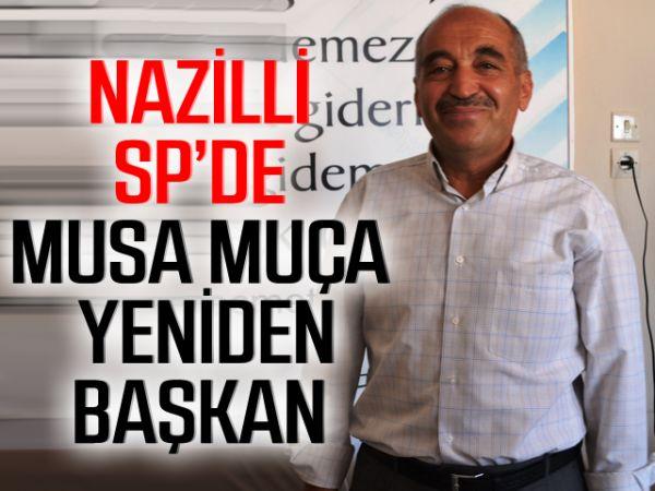Nazilli SP'de, Musa Muça yeniden başkan