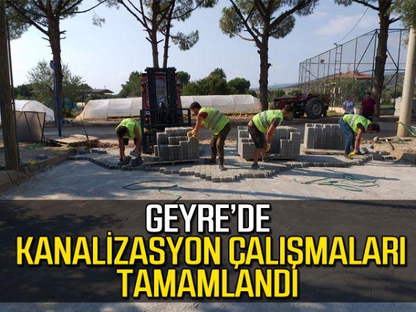 Geyre'de kanalizasyon çalışmaları tamamlandı