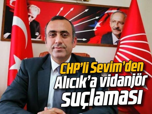 CHP'li Sevim'den Alıcık'a vidanjör suçlaması