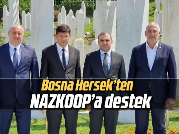 Bosna Hersek'ten NAZKOOP'a destek