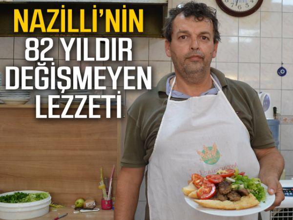 Nazilli'nin 82 yıldır değişmeyen lezzeti