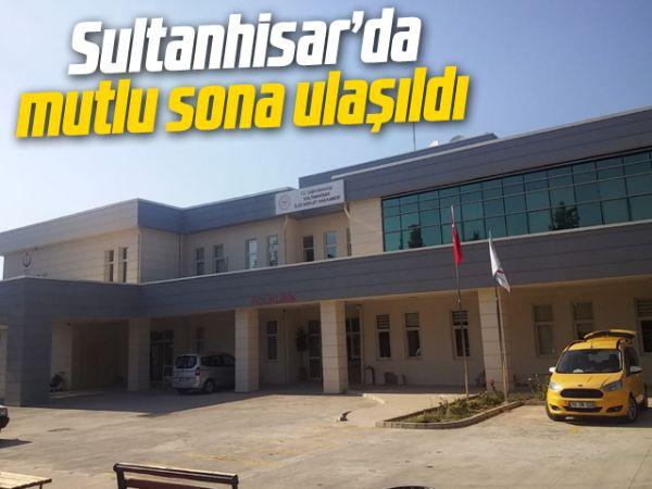 Sultanhisar'da mutlu sona ulaşıldı
