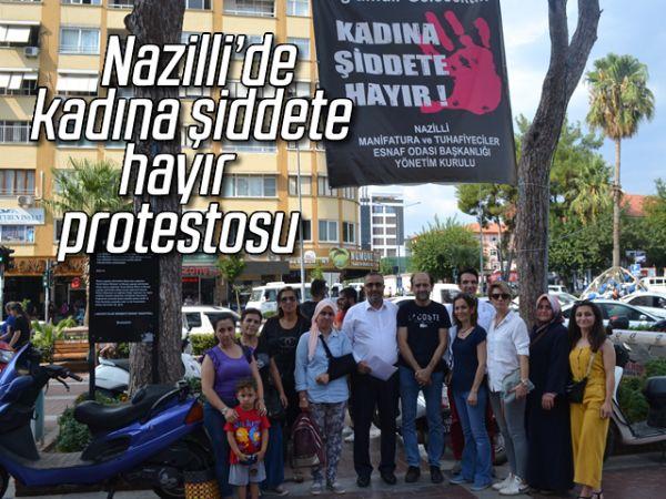 Nazilli'de kadına şiddete hayır protestosu