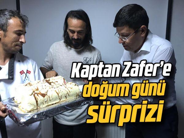 Kaptan Zafer'e doğum günü sürprizi