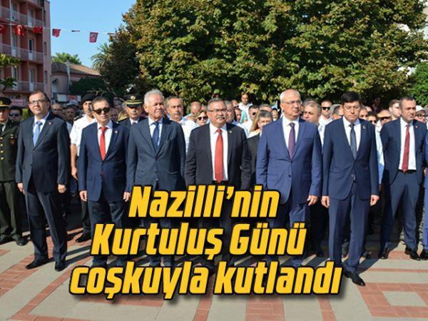 Nazilli'nin Kurtuluş Günü coşkuyla kutlandı