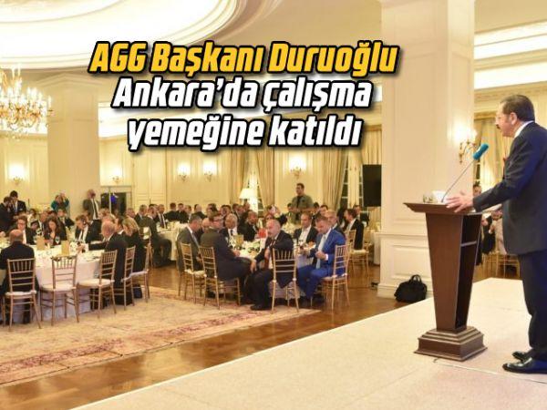 AGG Başkanı Duruoğlu, Ankara'da çalışma yemeğine katıldı