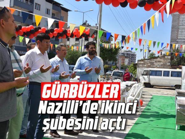 Gürbüzler, Nazilli'de ikinci şubesini açtı