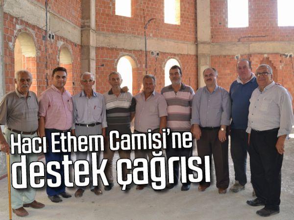 Hacı Ethem Camisi'ne destek çağrısı