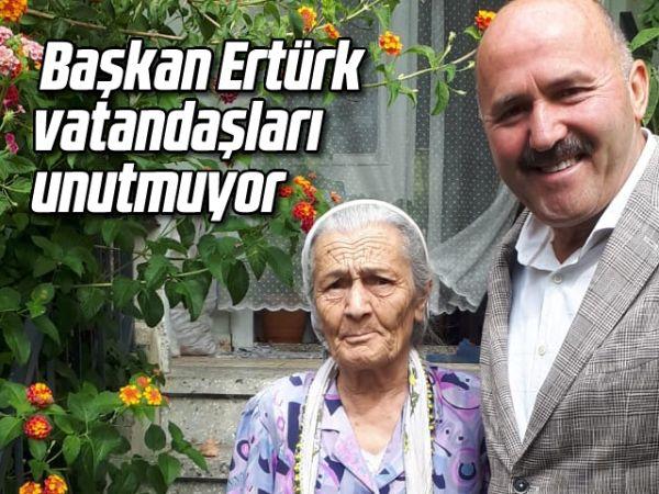 Başkan Ertürk, vatandaşları unutmuyor