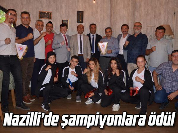 Nazilli'de şampiyonlara ödül