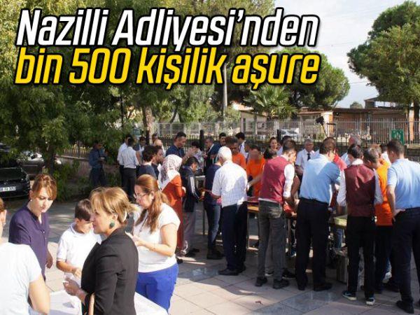 Nazilli Adliyesi'nden bin 500 kişilik aşure