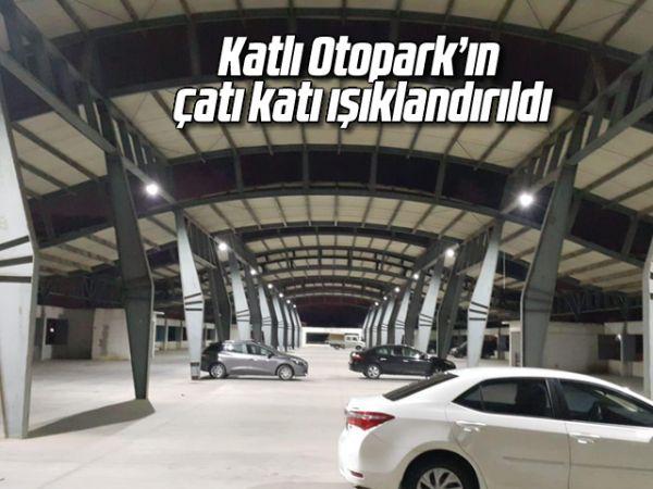 Katlı Otopark'ın çatı katı ışıklandırıldı