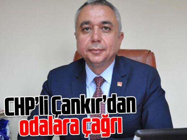 CHP'li Çankır'dan odalara çağrı