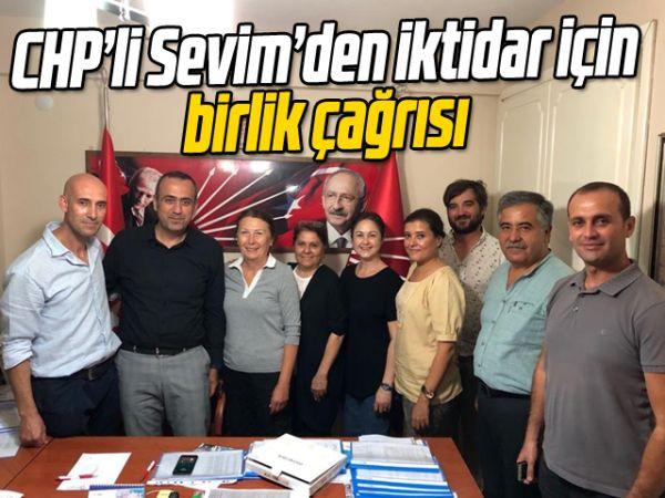 CHP'li Sevim'den iktidar için birlik çağrısı
