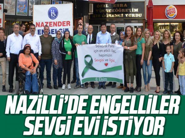 Nazilli'de engelliler sevgi evi istiyor