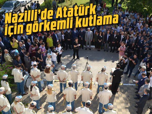 Nazilli'de Atatürk için görkemli kutlama