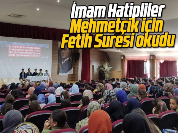 İmam Hatipliler, Mehmetçik için Fetih Suresi okudu