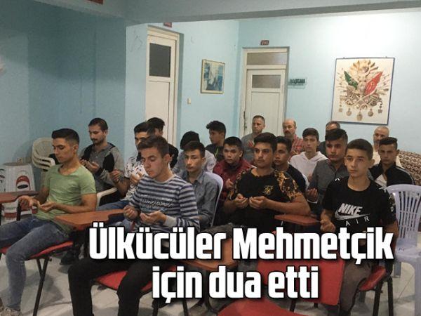 Ülkücüler Mehmetçik için dua etti