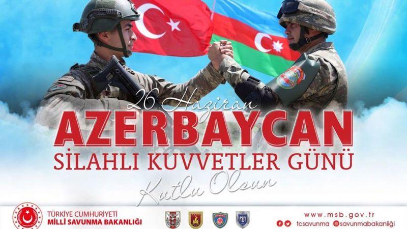 Milli Savunma Bakanlığı'ndan Azerbaycan'a Kutlama