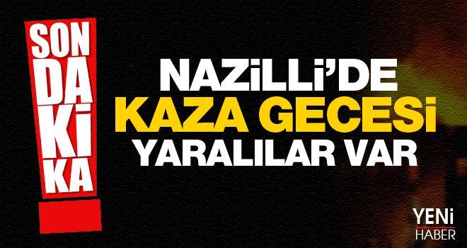 Nazilli'de kaza: 5 yaralı!