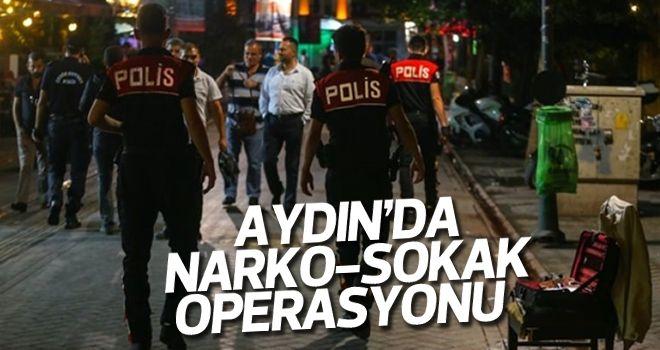 Aydın'da narko-sokak operasyonu!