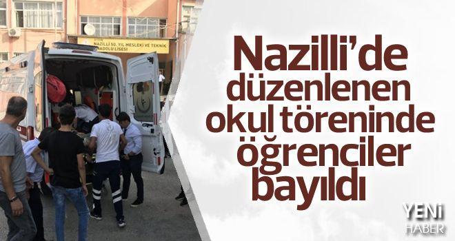 Nazilli'de okul töreninde öğrenciler bayıldı