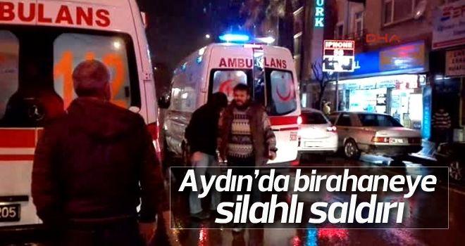 Aydın'da birahaneye saldırı
