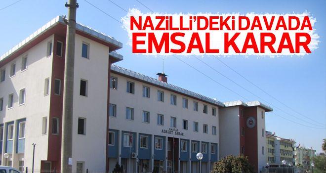 Nazilli'deki davada karar çıktı