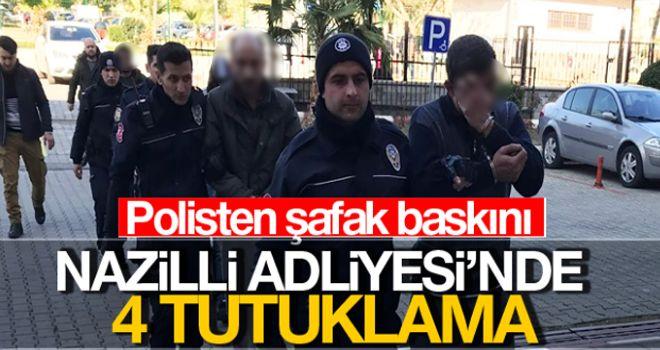 Nazilli'de polisten şafak baskını