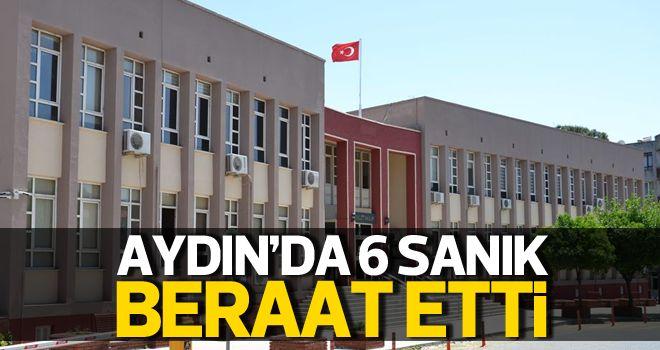 Aydın'da 6 sanık beraat etti