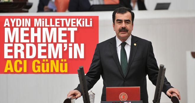 Mehmet Erdem'in acı günü